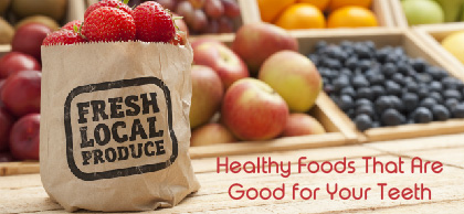 fruits and veggies that are healthy and good for teeth